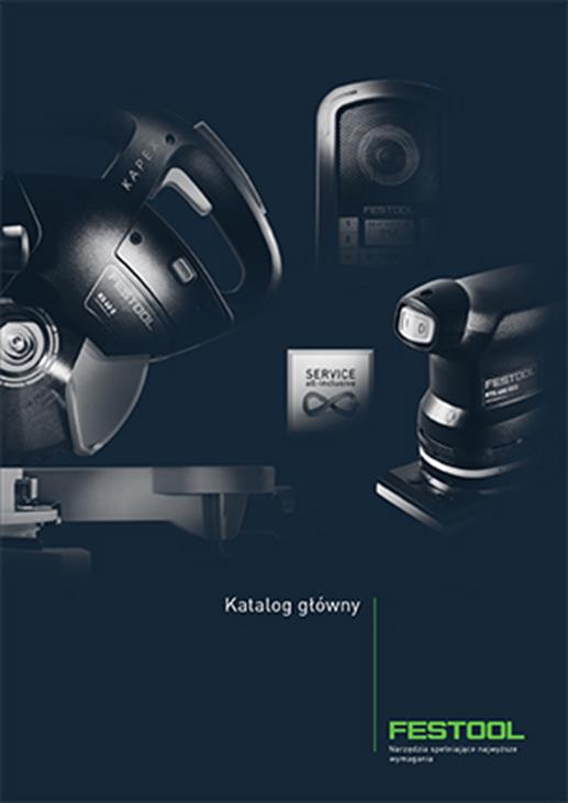 Katalog główny elektronarzędzi Festool 2017 PL